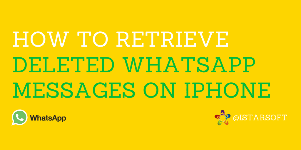 Retrieve Deleted Whatsapp Messages on iPhone