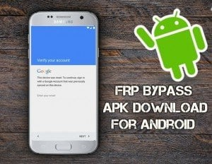 FRP APK Bypass for the Samsung