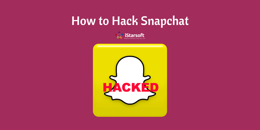 Learn How to Hack Snapchat With the Best Snapchat Hack App