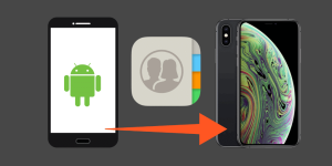 how to transfer contacts from Android to iPhone XS